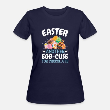 Easter Chocolate Easter Chocolate Egg Pun - Women's 50/50 T-Shirt