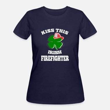Irish Fire Department Irish Firefighter St Patricks Day Fire Department - Women's 50/50 T-Shirt