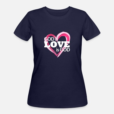God Love God is Love is God - Women's 50/50 T-Shirt