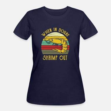 Shrimp Out - Women's 50/50 T-Shirt