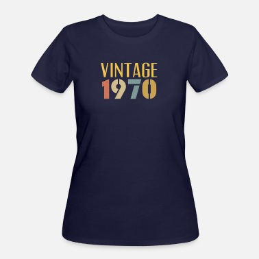 Bday Vintage 1970 Cool 50th Birthday Gift for Men Women - Women's 50/50 T-Shirt
