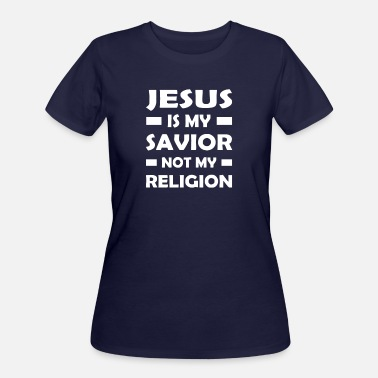 Science Is My Religion Jesus Is My Savior Not My Religion - Women's 50/50 T-Shirt