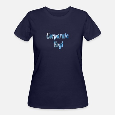 Corporate Life Corporate yogi 2 - Women's 50/50 T-Shirt