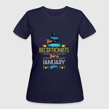 Best Receptionists are Born in January Gift Idea - Women's 50/50 T-Shirt