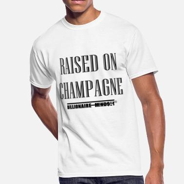 Billionaire Kids RAISED ON CHAMPAGNE - Men's 50/50 T-Shirt