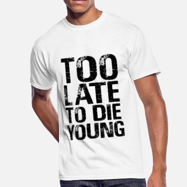 Die Young die young - Men's 50/50 T-Shirt