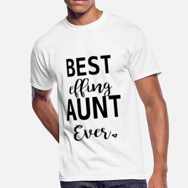 Best Sisters Get Promoted To Aunt best effing aunt ever sister t shirts - Men's 50/50 T-Shirt