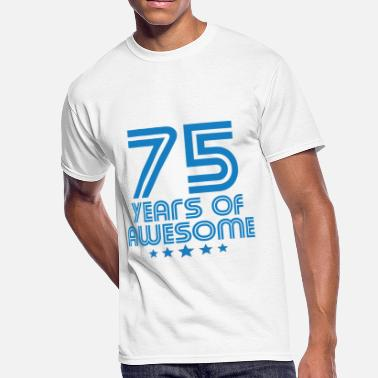75th Year Birthday Designs 75 Years Of Awesome