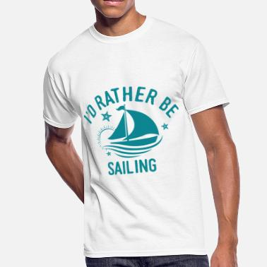 Boat Cool Sayings Sailor Sailing Boat Sailboat Cool Funny Quote Gift - Men's 50/50 T-Shirt
