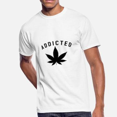 Weed Addict Weed - Addicted - Men's 50/50 T-Shirt