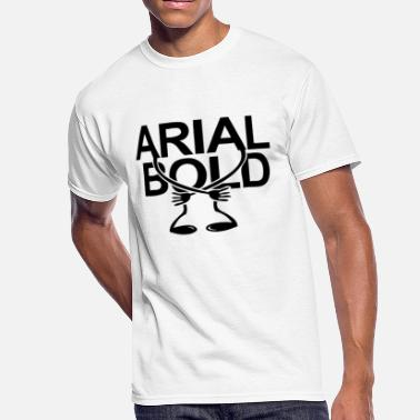 Shop Arial T-Shirts online | Spreadshirt