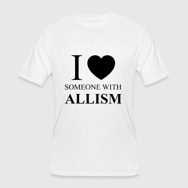 I Love Someone Autistic I Love Someone with Allism - Men's 50/50 T-Shirt