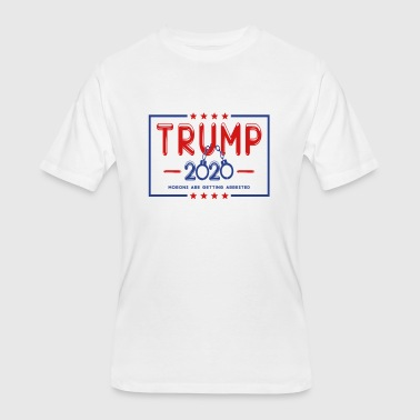 Arrested Trump 2020 Morons Are Getting Arrested T-shirt - Men's 50/50 T-Shirt