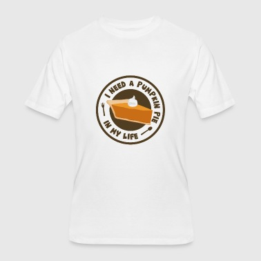 I Love Pumpkin Pie Thanksgiving I Need A Pumpkin Pie In My Life - Men's 50/50 T-Shirt