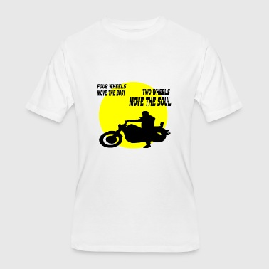Move Motorcycles two wheels move the soul - Men's 50/50 T-Shirt