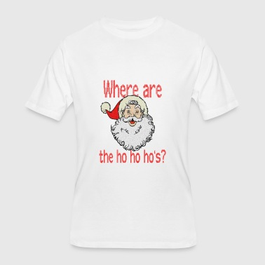 Where Are The Ho Ho Ho's? - Men's 50/50 T-Shirt