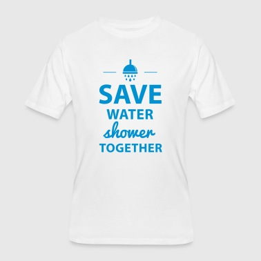Save Water Shower Together Save Water Shower Together - Men's 50/50 T-Shirt