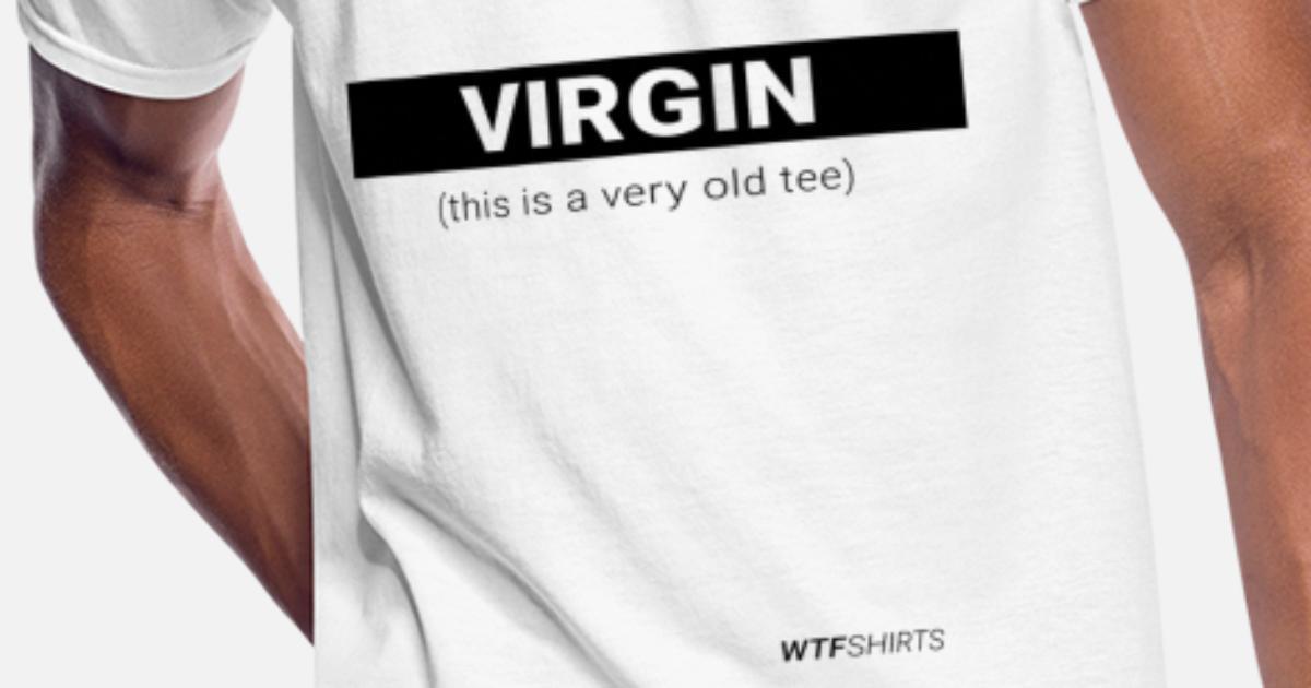 7f8009f6 I'm a Virgin... long time ago funny gift Men's 50/50 T-Shirt | Spreadshirt