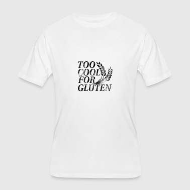 Too Cool For Gluten too cool for gluten - Men's 50/50 T-Shirt