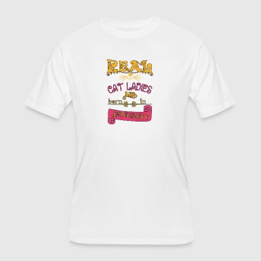 Cat Lover Born real cat ladies born in January Real cat lady born - Men's 50/50 T-Shirt