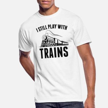 Trains I Still Play With Trains - Men's 50/50 T-Shirt