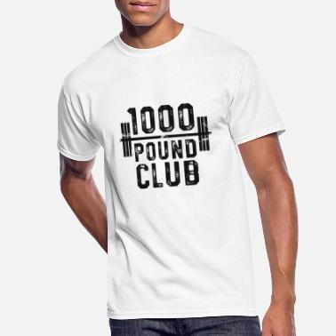 Pound 1000 Pound Club TShirt Powerlifting Strong Weight Training - Men's 50/50 T-Shirt