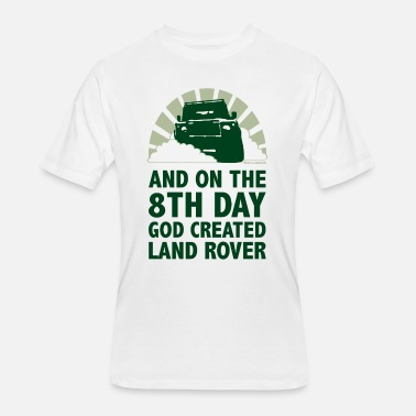 8TH DAY GOD CREATED LAND ROVER T-SHIRT  all sizes choice