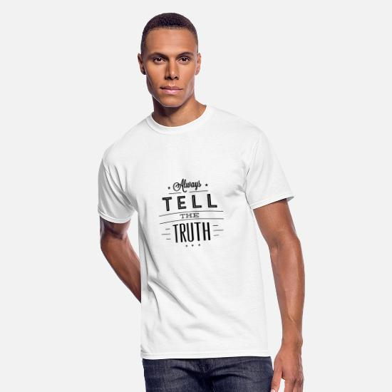 Physiotherapy T-Shirts - Always tell the truth - Men's 50/50 T-Shirt white
