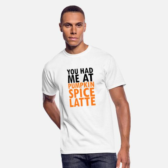 Snack T-Shirts - Original text You had me at pumpkin spice latte - Men's 50/50 T-Shirt white