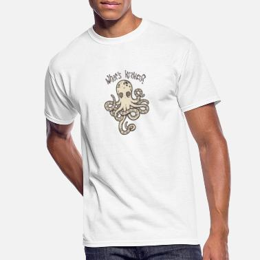 Kraken What s Kraken - Men's 50/50 T-Shirt