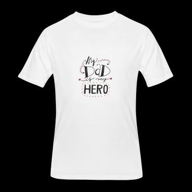my dad is my hero - Men's 50/50 T-Shirt
