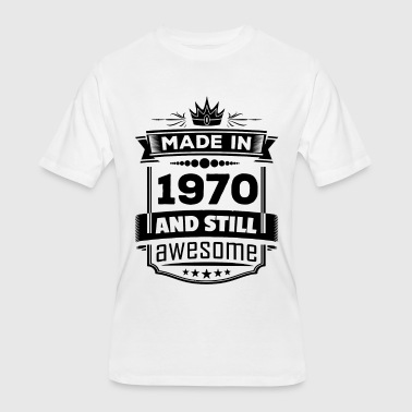 Made In 1970 And Still Awesome - Men's 50/50 T-Shirt
