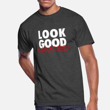 Look Good Naked Look Good Naked - Men's 50/50 T-Shirt