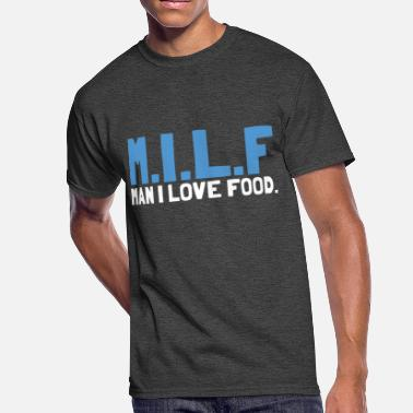 Milf Daddy Love Food Man Happiness Foodie Cool Gift - Men's 50/50 T-Shirt