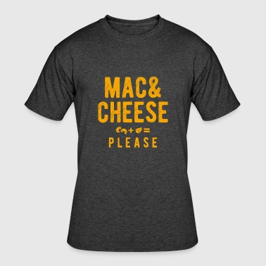 Mac And Cheese Please - Men's 50/50 T-Shirt