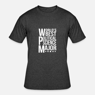 Best Science Students World's Best Political Science Major - Men's 50/50 T-Shirt