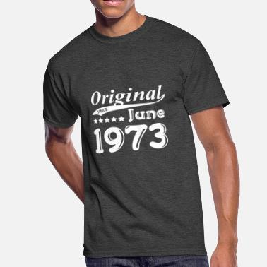 June 1973 Original Since June 1973 Gift - Men's 50/50 T-Shirt