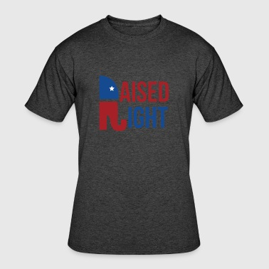 Raised Right Raised Right Republican TShirt - Men's 50/50 T-Shirt