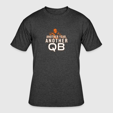 Another Year, Another QB - Men's 50/50 T-Shirt