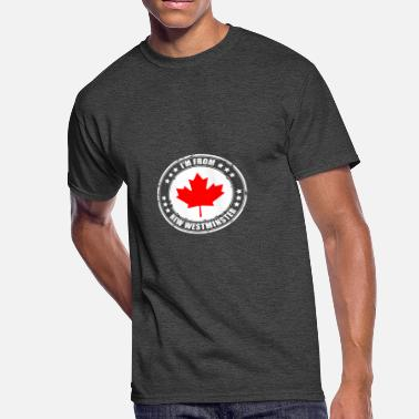 Westminster I'm from NEW WESTMINSTER - Men's 50/50 T-Shirt
