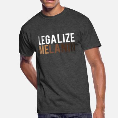 Melaninated Legalize Melanin  - Men's 50/50 T-Shirt