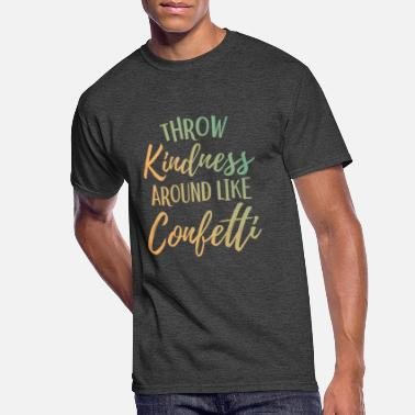 677a599f Anti Love Cool Sayings Quotes Kindness Motivational Saying Cool Gift -  Men's. Men's 50/50 T-Shirt