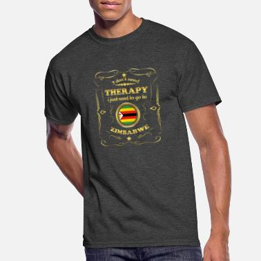Zimbabwe DON T NEED THERAPIE GO TO ZIMBABWE - Men's 50/50 T-Shirt