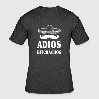 Adios Bitchachos - Men's 50/50 T-Shirt
