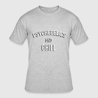 Psychedelic Trip Psychedelics And Chill - Men's 50/50 T-Shirt