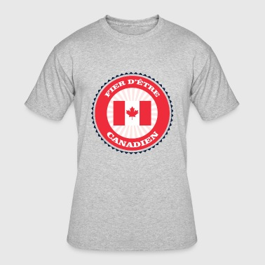 Proud to be Canadian - Men's 50/50 T-Shirt