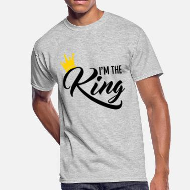 King Kingdom I'm the King  - Crown - Queen - kingdom - dad - Men's 50/50 T-Shirt