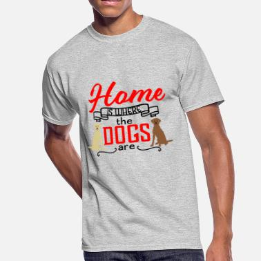 Chocolate Lab Home is Where the Dogs Are Labrador Retrievers - Men's 50/50 T-Shirt