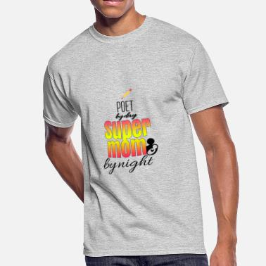Poets Day Poet by day and super mom by night - Men's 50/50 T-Shirt