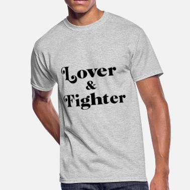 Lover Not A Fighter Lover & Fighter - Men's 50/50 T-Shirt